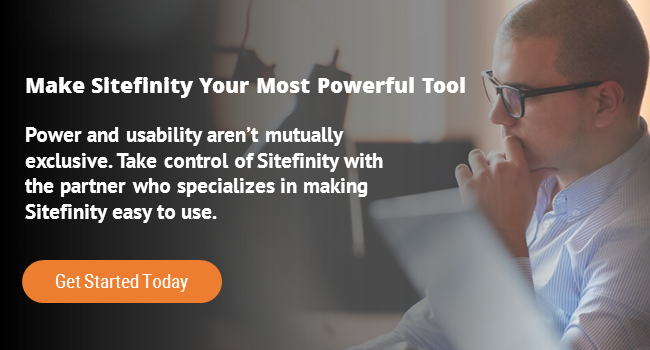 Make Sitefinity Your Most Powerful Tool