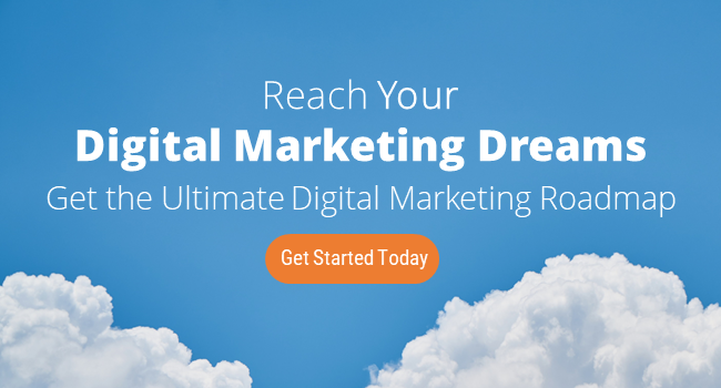 Reach Your Digital Marketing Dreams